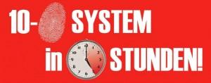 10-Fingersystem in 5 Stunden